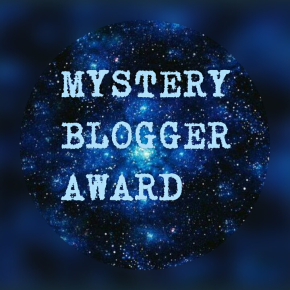 The Mystery Blogger Award!